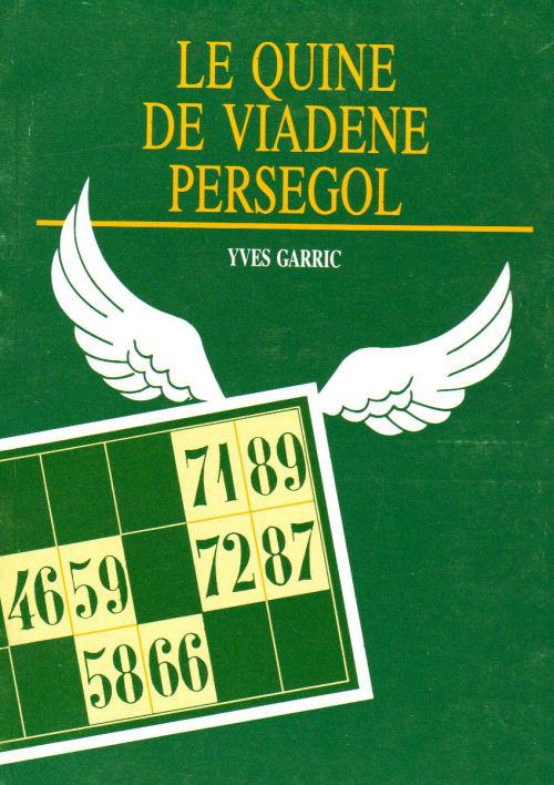 LE+QUINE+DE+VIADENE+PERSEGOL